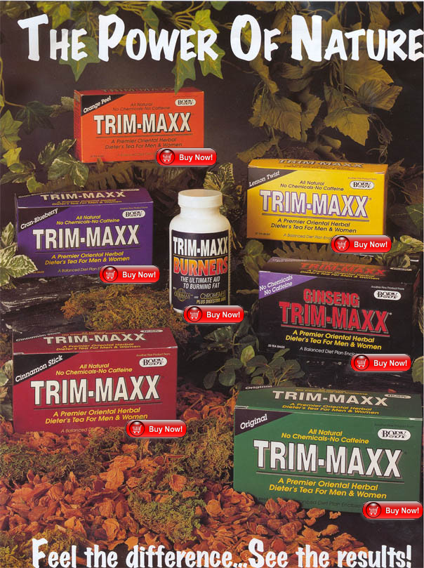 trim-maxx natural diet cleansing tea and fat burning tablets offered at body breakthrough